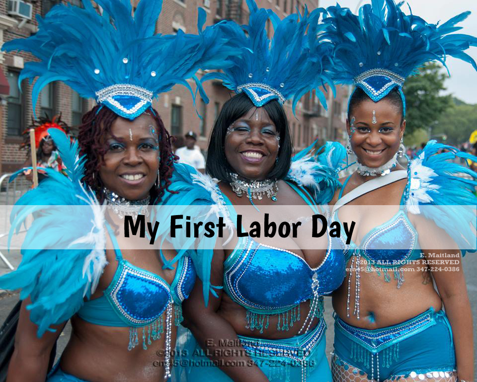 My First Labor Day