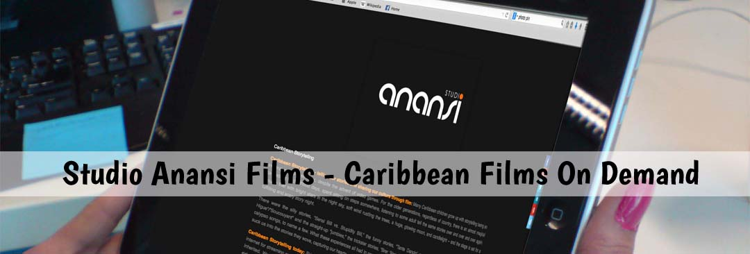 Studio Anansi Films – Caribbean Films On Demand