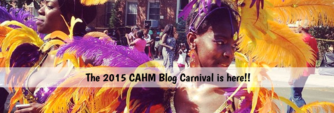 The 2015 CAHM Blog Carnival is here!!